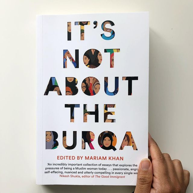 Book Review: It's Not About the Burqa - Edited by Mariam Khan